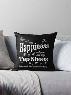 'Buy Tap Shoes Dance Teacher or Student for dark square' Throw Pillow by Dancethoughts Dance Teacher Gifts, Dance Gifts, Arabesque, Tap Dance Quotes, Cross Stitch Pillow, Makeup To Buy, Ballet, Throw Pillows Bed, How To Fall Asleep