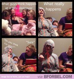 The reality of girl sleepovers. Nailed it!