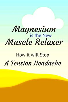 Neck Pain Relief From A Natural Source. Magnesium is an excellent muscle relaxer that will allow you to function normally. This drink that is bought in stores will smooth away tension and relax your muscles naturally.