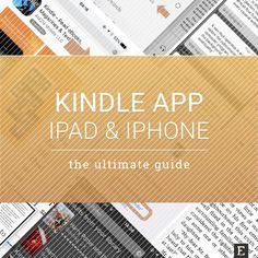 Using Kindle app for iPad and iPhone? Are you sure you know its best features?