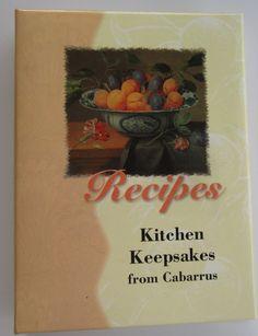 Cabarrus County North Carolina Employee Cookbook Kitchen Keepsakes
