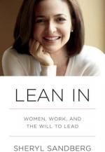 Lean In: Women, Work, and the Will to Lead, By Sheryl Sandberg (2013)