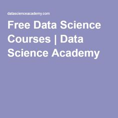 Free Data Science Courses | Data Science Academy