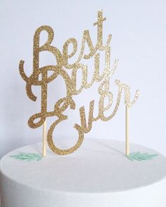 Custom wedding or birthday paper cake topper personalized with your text colors gold glitter no flowers plain script best day ever on Etsy, $18.00