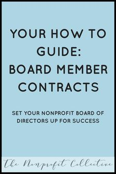 Nonprofit Board Member Contracts can clarify the roles and responsibilities of board members. Click through to see an example! Start A Non Profit, Volunteer Management, Nonprofit Fundraising, Non Profit Fundraising Ideas, Grant Writing, Board Member, Business Planning, Business Ideas, No Response