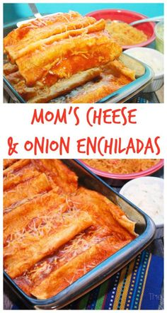 Mom's Cheese & Onion Enchiladas Want to make enchiladas that your friends and family will rave about? Get the recipe for my mom's famous Cheese & Onion Enchiladas. Authentic Mexican Recipes, Mexican Dinner Recipes, Mexican Cooking, Mexican Dishes, Mexican Desserts, Cheese And Onion Enchilada Recipe, Easy Cheese Enchiladas, Easy Enchilada Recipe, Cheese Enchilada Casserole