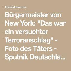 """Bürgermeister von New York: """"Das war ein versuchter Terroranschlag"""" - Foto des Täters - Sputnik Deutschland"""