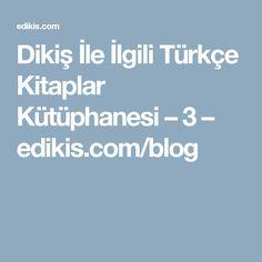 Dikiş İle İlgili Türkçe Kitaplar Kütüphanesi – 3 – edikis.com/blog
