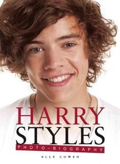 Harry Styles: Photo-biography