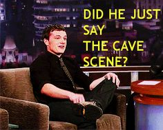Interviewer: So are you excited for The Hunger Ga-- Josh Hutcherson: I really like the cave scene. Interviewer: But i didn't ask you about your favorite scene. Josh: I feel like I got to know Jennifer Lawrence really well in that scene. Interviewer: That's great, but are you excited that these books are finally are turning into a movi-- Josh: The kiss was great. Interviewer: That is great Josh but do you like all the actors that were chosen for the movie?  Josh: I think they did a great job…