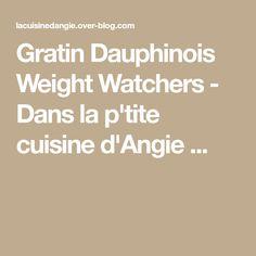 Gratin Dauphinois Weight Watchers - Dans la p'tite cuisine d'Angie ...