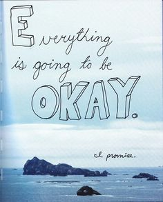 Everything gonna be okay!