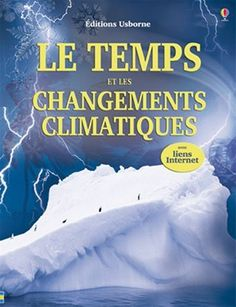 """En savoir plus sur """"Le temps et les changements climatiques"""", rédiger un commentaire ou acheter."""
