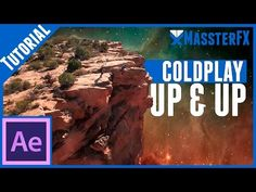 After Effects Tutorial || Coldplay - Up&Up - YouTube