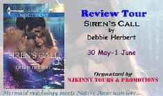 #BookReview Siren's Call by @Debherbertwrit on @MaureenHinten 's blog + Enter #Giveaway to win all 3 #Bestselling book in the series by Debbie! http://www.maureensbooks.blogspot.nl/2015/05/blog-tour-sirens-call-by-debbie-herbert.html #Recommended #ReviewTour #NjkinnyToursPromo #Mermaid #ParanormalRomance