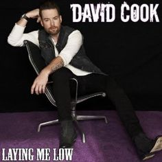 """Laying Me Low"" - New single coming April 30th by David Cook. WHEEEEE!!!!!"