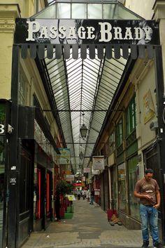 """Le PASSAGE BRADY est un des deux passages couverts du 10e arrondissement de Paris , FRANCE, C'est le commerçant M. Brady qui a construit en 1828 le passage qui devait être """"la plus longue rue couverte de Paris"""", avec ses 216 mètres..........SOURCE WORDPRESS.COM........."""