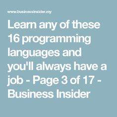 Learn any of these 16 programming languages and you'll always have a job - Page 3 of 17 - Business Insider