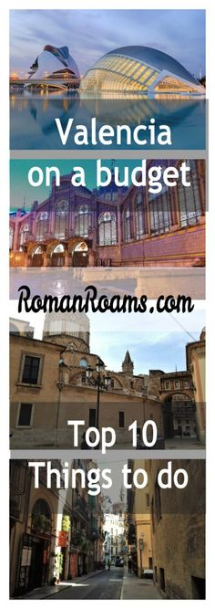 Great attractions and things to do in Valencia on a budget
