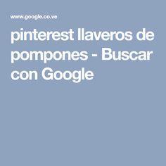 pinterest llaveros de pompones - Buscar con Google