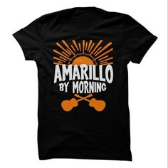 Amarillo By Morning - #white tshirt #sweater for fall. WANT IT => https://www.sunfrog.com/Music/Amarillo-By-Morning.html?68278