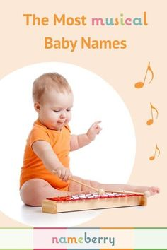 We've already got our musically inspired baby names picked but there are some good ones here Musical baby names, from Allegro to Viola.