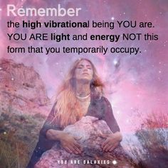 You are light....