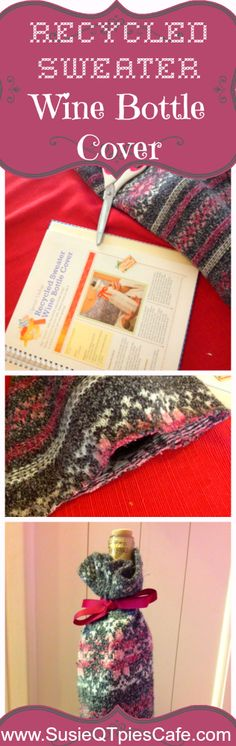 DIY Recycled Sweater Wine Bottle Cover Tutorial