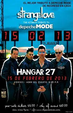 Poster oficial - Strangelove (Tribute to Depeche Mode) - 15 de Fevereiro de 2013 - Hangar 27 - Tijuana, MEXICO