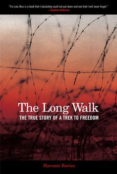 Their march--over thousands of miles by foot--out of Siberia, through China, the Gobi Desert, Tibet, and over the Himalayas to British India is a remarkable statement about man's desire to be free.