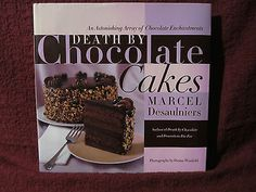 Death by chocolate cake recipe marcel desaulniers