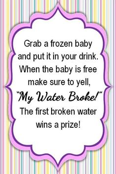 ACTUAL   My Water Broke Sign, Baby Shower Game   My Creation, Feel Free