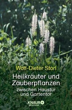 Heilkräuter und Zauberpflanzen - Storl, Wolf-Dieter