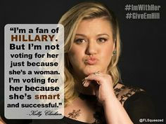 Kelly Clarkson supports Hillary Clinton for President. Hillary Clinton 4 President!Every Election is Determined by the People Who SHOW UP! Mississippi Votes 3/8/16 I Believe in L♡ve & Kindness! #ImWithHer #Fighting4Us  #HillaryClinton #LoveTrumpsHate #GunSafety #GunSence #GunControl #prisonReform #ImmigrationReform #FlintWaterCrisis #RaisetheWage #GlobalWarming #LegalizeMarijuana #ClimateChange #CitizensUnited #HillYes #VoteDemocrat