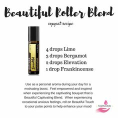 Beautiful touch roller is currently available at doTERRA. Here is a copycat recipe if you want to make your own. Use as a personal aroma during your day for a motivating boost. Feel empowered and inspired when experiencing the captivating bouquet that is Beautiful Captivating Blend. When experiencing occasional anxious feelings, roll on Beautiful Touch to your pulse points to help enhance your mood.