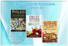 Patrick Smith Collection 3 Books Set, Paleo Slow Cooker Meals, Gluten Free Slow Cooker Recipes. #paleorecipes #slowcookermeals #slowcookerrecipe #DietBooks #diettips #Diet