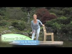 Exercise To Heal: Stand Up & Stretch