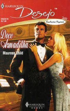 Meus Romances Blog: Doce Armadilha - Maureen Child - Harlequin Desejo ...