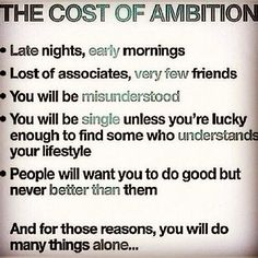 Success Motivation Work Quotes : QUOTATION – Image : Quotes Of the day – Description the cost of ambition Sharing is Caring – Don't forget to share this quote ! Work Quotes, Quotes To Live By, Me Quotes, Funny Quotes, Poster Quotes, Career Quotes, Funny Memes, Believe, Word Up
