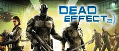 Dead Effect 2 Hack for Credits And Crystals - Android iPhone iPad Free Download