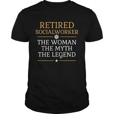 Get yours hot Retired Social Worker - The Woman The Myth The Legend Shirts & Hoodies.  #gift, #idea, #photo, #image, #hoodie, #shirt, #christmas