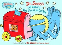 Dr. Seuss's All Aboard the Circus McGurkus! (Dr. Seuss Nursery Collection)