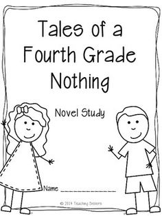Tales of a Fourth Grade Nothing Novel Study Free your