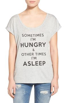 """""""Sometimes I'm hungry & other times I'm asleep"""" either or."""