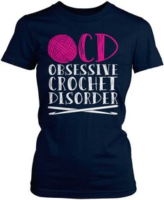 Crochet Shirt Obsessive Crochet Disorder - O.D - Obsessive Crochet Disorder The perfect t-shirt for any crochet enthusiast. Order yours today! Stitch Crochet, Crochet Yarn, Crochet Mandala, Crochet Afghans, Crochet Blankets, Crochet Stitches, Crochet T Shirts, Crochet Gifts, Crochet Humor