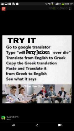 Lol I'm not gonna give the answer so try it yerself! It's really funny! Type will percy jackson ever die?