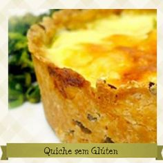 Quiche sem Glúten - Receita completa em: http://cozinhandosemgluten.com.br/recipes/quiche-sem-gluten/