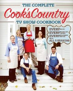 The Complete Cook's Country TV Show Cookbook: Editors at Cook's Country: 9781936493005: Amazon.com: Books