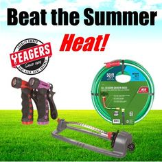 It's hot in the River Valley. But not to worry, Yeagers has everything you need at low prices to help you beat the heat!