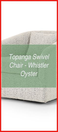 Topanga Swivel Chair - Whistler Oyster | Another Name For Chair Rail | Wall Options Instead Of Drywall | Bathroom Wall Paneling | Images Of Paneled Walls. #drawing #Weston